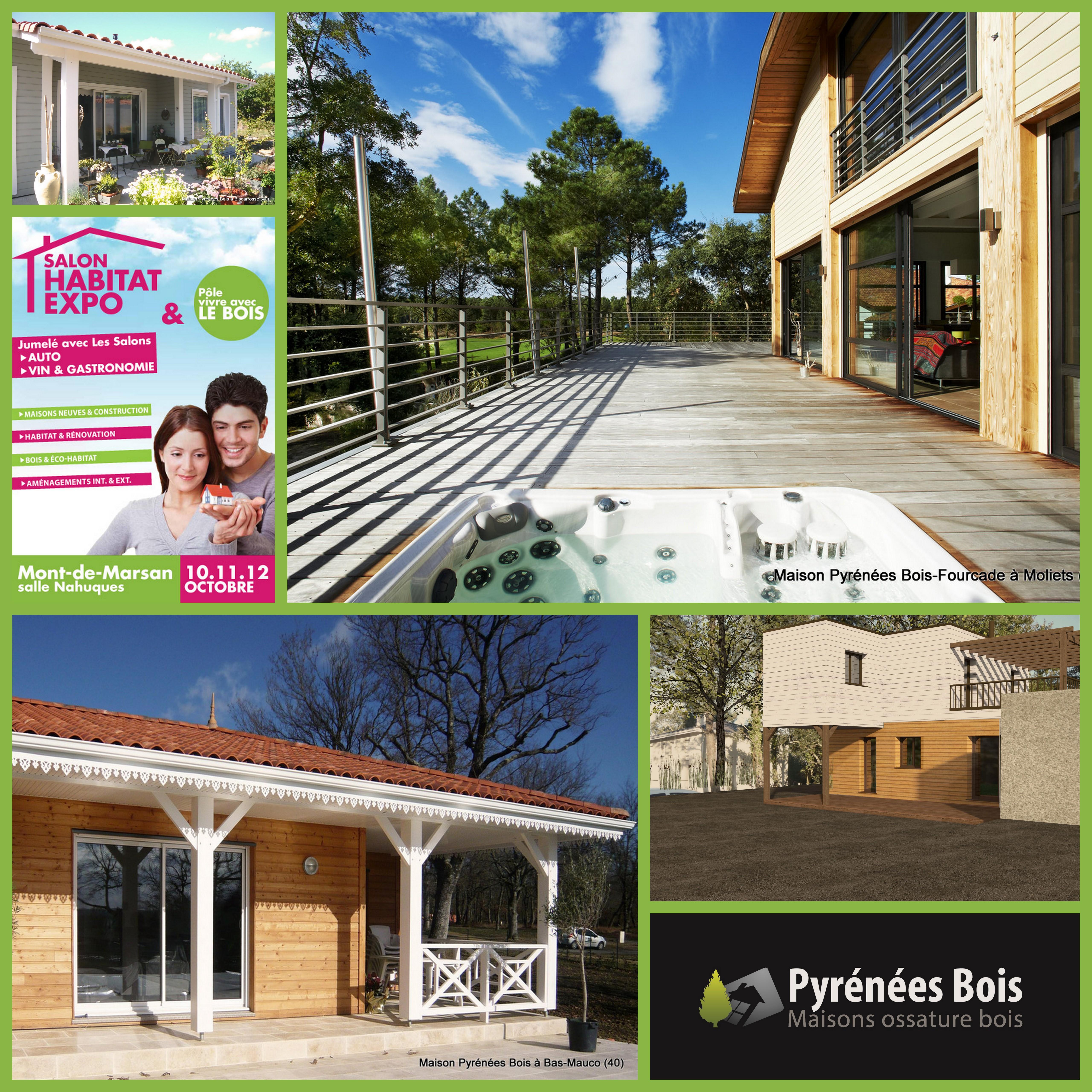 Pyrénées Bois au salon Vivre avec le Bois, Habita Expo, Mont de Marsan