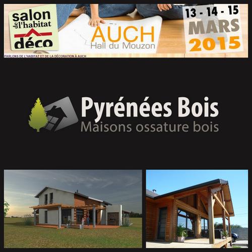 Maison bois au salon d'AUCH (Gers, 32) avec Pyrénées Bois